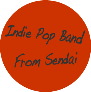 indie pop band from sendai